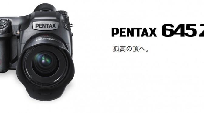 PENTAX 645Z に突撃するかどうか